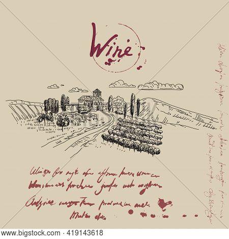Vineyard Landscape Hand Drawn Scetch. Grapes Vintage Style, Unreadable Text. Vector Illustration