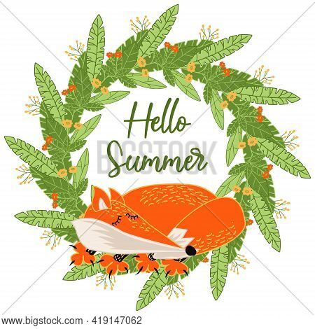 Sleeping Red Fox, Wreath Of Forest Plants, Lettering Hello Summer. Character Sleeping Fox. Funny Lit