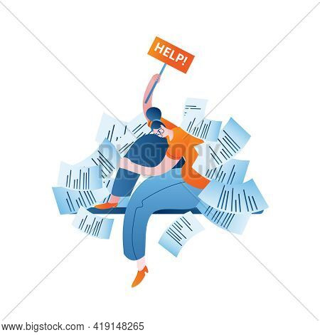 A Tired Woman, Overwhelmed With Work, Holds A Sign With The Inscription. Vector Isolated Illustratio