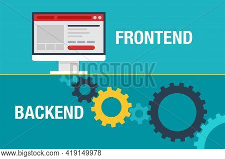 Frontend And Backend Development. User Interface With Gears Mechanism Underground. Flat Vector Illus