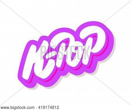 K-pop. Korean Pop Music Style. Vector Handwritten Lettering. Vector Illustration.