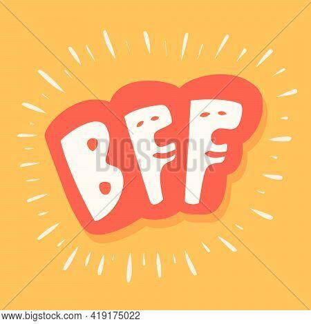 Bff. Best Friends Forever. Vector Lettering Card. Vector Illustration.