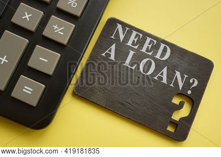 Calculator And Need A Loan Question For Quick Payday Loans.