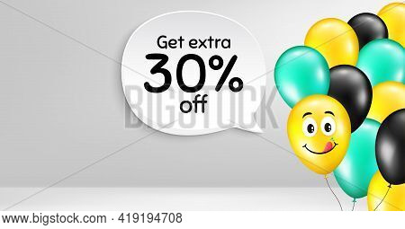 Get Extra 30 Percent Off Sale. Smile Balloon Vector Background. Discount Offer Price Sign. Special O