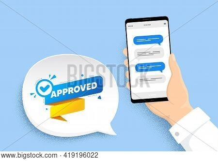 Approved Paper Banner. Hand Holding Phone With Chat Messages. Permission Quality Tag. Check Guarante