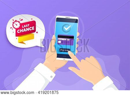 Last Chance Offer Banner. Pay By Credit Card From Phone. Sale Timer Tag. Countdown Clock Promo Icon.