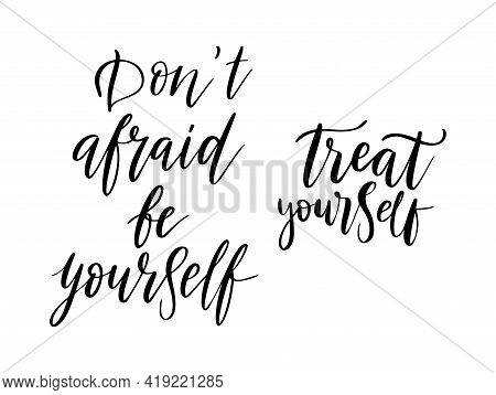 Dont Afraid Be Yourself Vector Quote. Life Positive Motivation Quote For Poster, Card, Print. Graphi