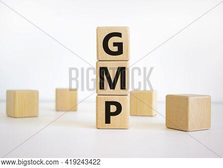 Gmp, Good Manufacturing Practice Symbol. Concept Words 'gmp, Good Manufacturing Practice' On Cubes O