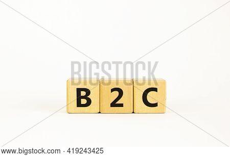 B2c - Business To Customer Symbol. Concept Word 'b2c - Business To Customer' On Cubes On A Beautiful