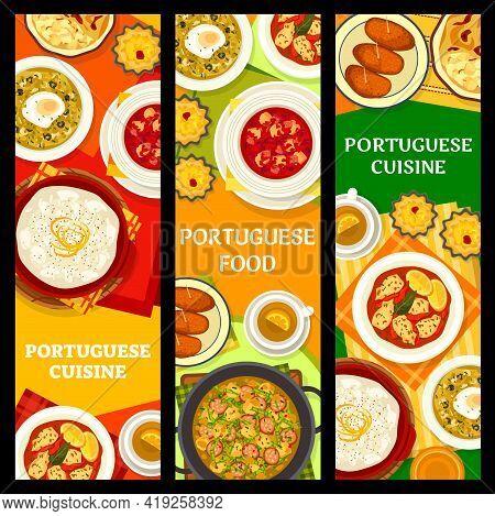 Portuguese Food, Portugal Cuisine Dishes And Restaurant Menu Vector Banners. Portuguese Cuisine Dinn
