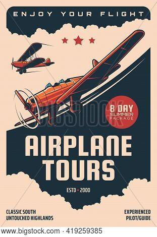 Airplane Tours, Air Plane Pilots Guide Flights Vector Retro Poster. Vintage Airplane And Propeller P