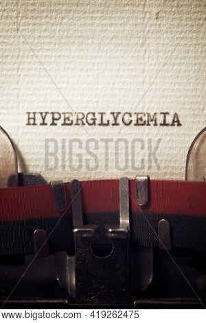 The word hyperglycemia written with a typewriter.