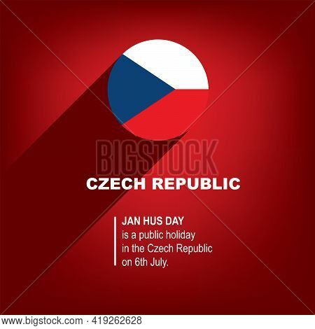 Jan Hus Day Is A Public Holiday In The Czech Republic On 6th July.