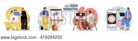 Video Marketing Concept Scenes Set. Marketers Create Video Content, Promote On Social Media, Targeti