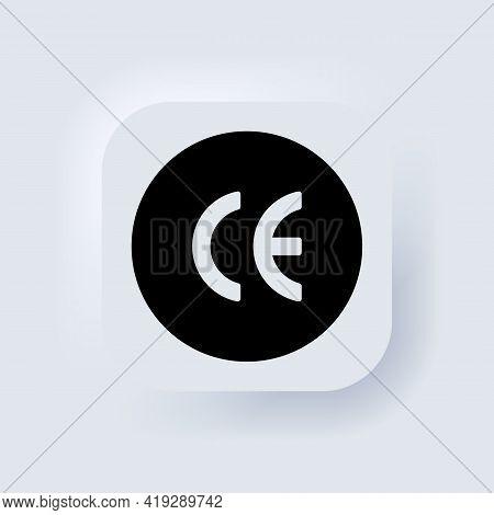 Ce Mark. Ce Symbol. European Conformity Certification Mark. Neumorphic Ui Ux White User Interface We