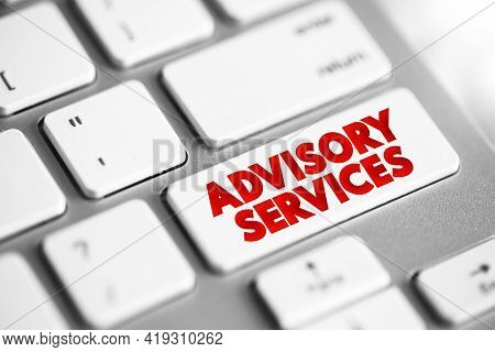 Advisory Services Text Button On Keyboard, Business Concept Background