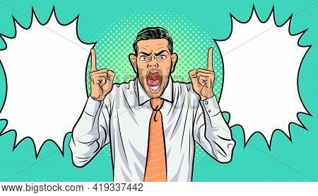 Businessman Angry And Shouting. Angry Man Pointing Hand Talk To You