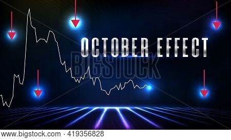 Abstract Futuristic Technology Background Of October Effect Text Stock Market And Line Graph Down