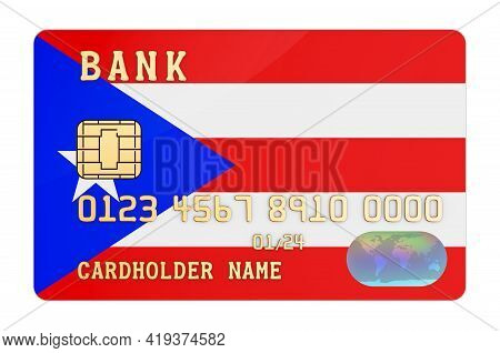 Bank Credit Card Featuring Puerto Rican Flag. National Banking System In Puerto Rico Concept. 3d Ren