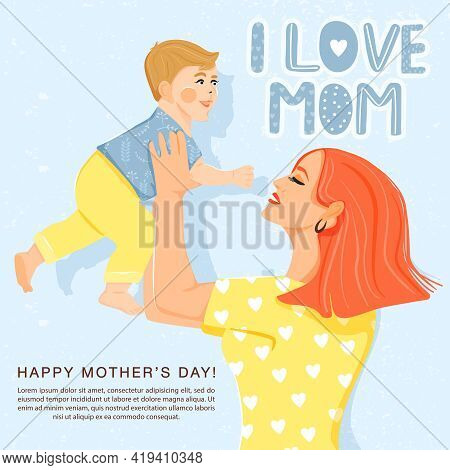 Happy Mother's Day Greeting Card. Beautiful Mother With Her Son And Stylish Lettering. Mom Holds Chi