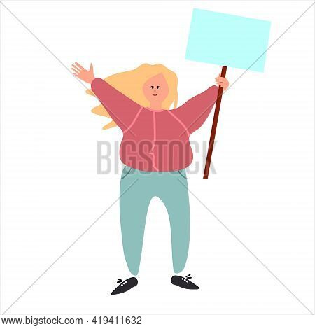 Female Protester Holding A Placard. Vector Illustration In Flat Style