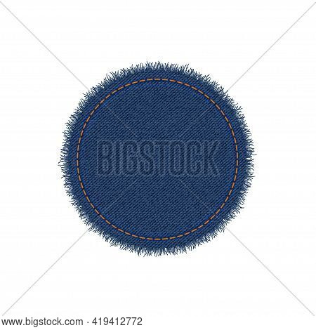 Denim Circle Shape With Stitches. Torn Jean Patch With Seam. Vector Realistic Illustration On White