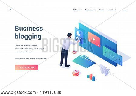 Business Blogging. Isometric Web Banner. Male Cartoon Character Businessman Standing In Front Of Big