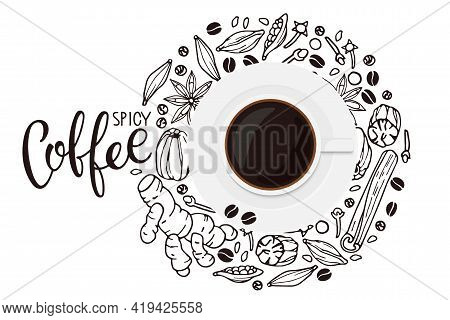 Coffee Ingredients Background With Coffee Mug. Hand Drawn Coffee Recipe With Elements And Cup Flat.