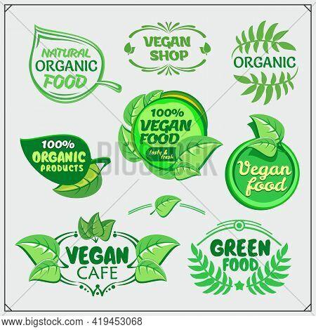 Collection Of Organic Food, Vegan Food Labels And Design Elements. Vegan Shop. Vegan Cafe.