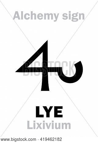 Alchemy Alphabet: Lye (latin: Lixivium, Lix -- Ashes, Lye Ashes, Lye), Alkaline Liquid, Aqueous Solu
