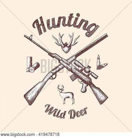 Hunting Emblem. Hand Drawn Sketch Design. Vector Illustration.