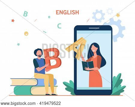 Tiny Man Learning English Online. Male Cartoon Character Holding Letter, Teacher On Phone Screen Fla