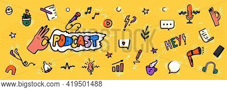 Podcast Banner With Logo And Hand Drawn Design Elements In Doodle Cartoon Style. Vector Illustration