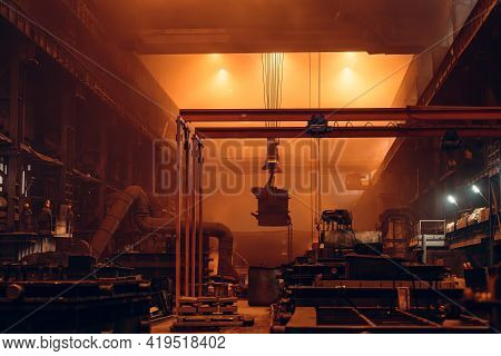 Steel Metallurgical Factory Or Foundry Workshop Interior With Big Ladle Container With Molten Iron M