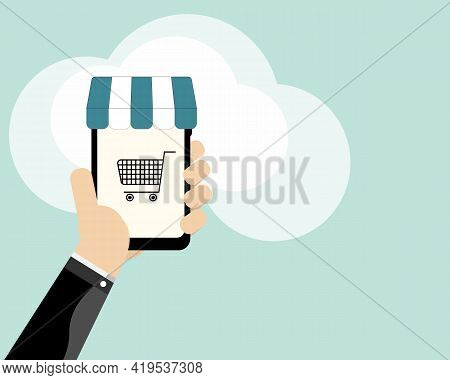 Shopping Online,ecommerce Concept.mobile Phone Or Smartphone In Hand With Blue Awning And Shopping C