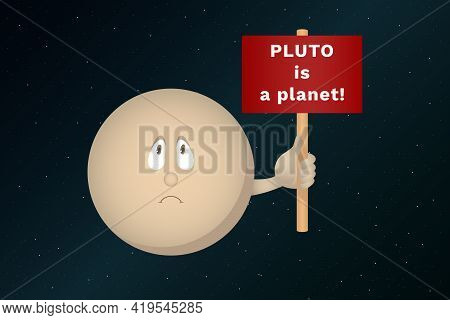Pluto Is A Planet. Cartoon Style. Vector Illustration.