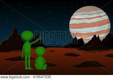 Two Green Aliens Looking To Jupiter From Mars. Vector Illustration.