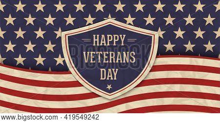 Happy Veterans Day Concept. Retro Background. American Flags November 11. Vector