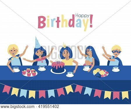 Postcard For The Holiday Of Children's Birthday With The Inscription. At A Birthday Party, A Girl Bl