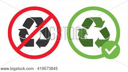 No Recycling Available Or Recycling Is Allowed Signs Vector Flat Illustration Isolated On White Back