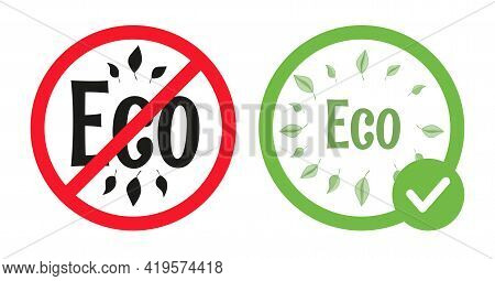Allowed And Forbidden Eco Signs Vector Flat Illustration Isolated On White Background. Ecological Pe