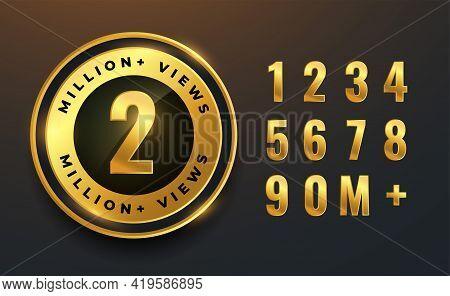2 Million Or 2m Views Golden Labels For Videos