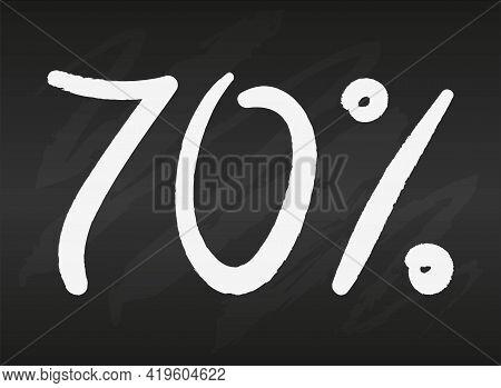 70 Seventy Percent Sign On Black Chalkboard Simple Flat Vector Illustration