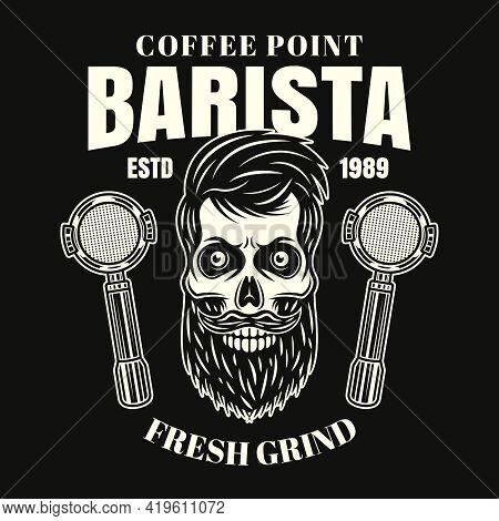 Barista Bearded Skull Vector Coffee Emblem, Badge, Label Or Logo In Vintage Style On Dark Background