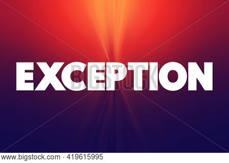 Exception - Text Quote, Text Concept Background
