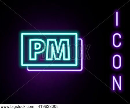 Glowing Neon Line Clock Pm Icon Isolated On Black Background. Time Symbol. Colorful Outline Concept.
