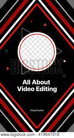 Geometric Vertical Banner For Social Media. Video Editing Content. Put Your Content Under Background