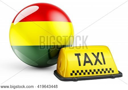 Taxi Service In Bolivia Concept. Yellow Taxi Car Signboard With Bolivian Flag, 3d Rendering Isolated