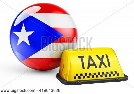 Taxi Service In Puerto Rico Concept. Yellow Taxi Car Signboard With Puerto Rican Flag, 3d Rendering