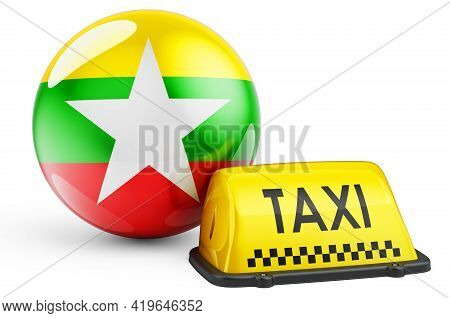 Taxi Service In Myanmar Concept. Yellow Taxi Car Signboard With Myanmar Flag, 3d Rendering Isolated